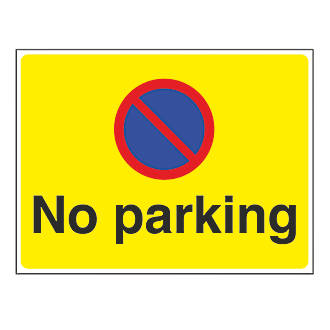 No Parking Sign 450 X 600mm No Parking Signs Screwfixcom