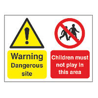 """Warning Dangerous Site Children Must Not Play"" Sign & Stanchion Frame 450 x 600mm"