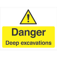 """Danger Deep Excavations"" Sign 300 x 400mm"