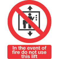 """""""In The Event Of Fire Do Not Use This Lift"""" Sign Pack of 50 210 x 148mm 50 Pack"""