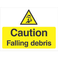 """Caution Falling Debris"" Sign 300 x 400mm"