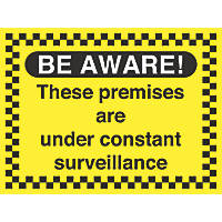 """Premises Under Constant Surveillance"" Sign 450 x 600mm"