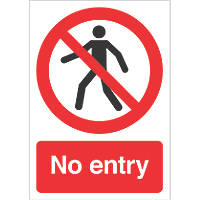 """No Entry"" Sign 210 x 148mm"