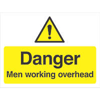 """Danger Men Working Overhead"" Sign 300 x 400mm"