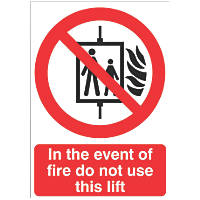 """""""In The Event Of Fire Do Not Use This Lift"""" Sign 210 x 148mm"""