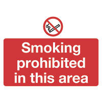 """Smoking Prohibited In This Area"" Sign 450 x 600mm"