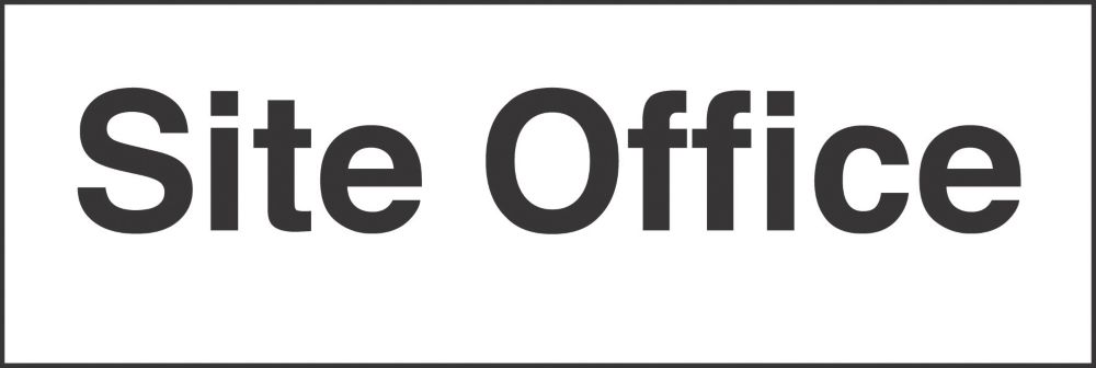 """Site Office"" Sign 150 x 300mm"